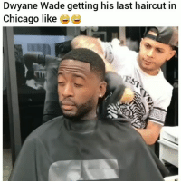 Being Alone, Chicago, and Crying: Dwyane Wade getting his last haircut in  Chicago like Im crying 😂💀😂 leave him alone 😂💀 HoodClips (@Splack) Comedy