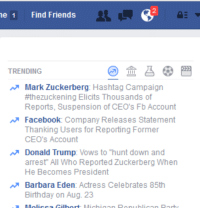 "Birthday, Donald Trump, and Facebook: e 1 Find Friends  s a  TRENDING  ar Mark Zuckerberg: Hashtag Campaign  #thezuckening Elicits Thousands of  Reports, Suspension of CEO's Fb Account  Facebook: Company Releases Statement  Thanking Users for Reporting Former  CEO's Account  ar Donald Trump  Vows to ""hunt down and  arrest All Who Reported Zuckerberg When  He Becomes President  Barbara Eden  Actress Celebrates 85th  Birthday on Aug. 23"