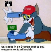 "America, Memes, and News: E AMERICA  EAT AGAIN  US closes in on $100bn deal to sell  weapons to Saudi Arabia  News >World> Americas <p>USA! USA! via /r/memes <a href=""http://ift.tt/2ChlmUC"">http://ift.tt/2ChlmUC</a></p>"