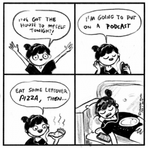 """Memes, 🤖, and Got: E GoT THE  ON A PoDcAST  TONIGHT  EAT SomE LEFTOVER  PI22A, THEN."""". If there was a 5th panel it would be me deliriously finishing this comic"""