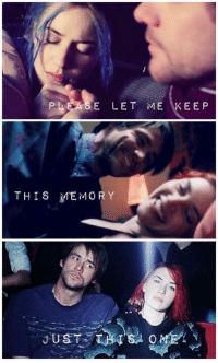 Memes, Eternal Sunshine of the Spotless Mind, and Mind: E LET ME KEE P  THIS MEMORY Eternal Sunshine of the Spotless Mind https://t.co/NsokDGRrZL