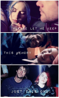 Memes, Http, and Eternal Sunshine of the Spotless Mind: E LET ME KEEP  THIS MEMORY Eternal Sunshine of the Spotless Mind (2004)  Download our app here: http://bit.ly/movquotes (don't forget to rate it).
