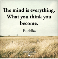 <3 Your Digital Formula  .: e mind is everything.  What you think you  become  Buddha <3 Your Digital Formula  .