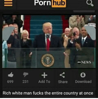 Gon enjoy this one @staggering • ➫➫➫ Follow @Staggering for more funny posts daily!: E Porn  hub  NEWS  231  Add To Share  Download  699 Rich white man fucks the entire country at once Gon enjoy this one @staggering • ➫➫➫ Follow @Staggering for more funny posts daily!