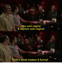 Amy Schumer fans go to one of her first stand up performances (2010): e said vagina  A woman said vagina!  That's what makes it funny! Amy Schumer fans go to one of her first stand up performances (2010)