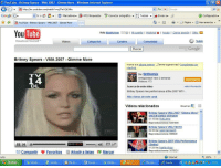 "theghostofmikeyway: brayerryday:  Look at this fossil  i'm not sure if you're talking about Britney, Internet explorer, Messenger, windows xp or the old youtube   All of the above: e YouTube Britney Spears VMA 2007 Gimme More Windows Internet Explorer  GO▼匿http://es.youtube.com/w  Google G  atch?v=gTFeOQk3Akc  X Google  v Ir  ☆ Marcadores ▼孕4701 bloqueados  corrector ortográfico ▼: Traducir  Enviar a▼  d  Configuración▼  ▼  遇YouTube-Britney Spears-VMA 2007-Gimme More  ▼ Página ▼ Herramientas ▼  You Tube  Hola tilalicious S3(0) I Lli Cuenta l Historiale l Av da l Cerrar sesión l sitio:  Broadcast Yourself  Videos  Categorias  Canales  Comunidad  Subir  rbGoogle  Buscan  Britney Spears VMA 2007 Gimme More  Vuelve a la página anterior. ¿Tienes sugerencias? Compártelas con  nosotros.  -De: tinthemix  TV  14  Antigüedad: hace 2 semanas  Videos: 173  DL  Acerca de este vídeo  Britney Spears live performance at the 2007 MTV...  Más videos de este canal  más información  Videos relacionados  Mostrar  Britney Spears VMA 2007 ""Gimme More"" 스  UNCENSORED VERSION  01:15 De: NatLamp  Reproducciones: 6281900  2:30 De: spencergaum  Reproducciones: 996929  2007 VMA Performance  Britney Spears  Sloths  00:10 03:35  1:20 De: keelaydoas  Reproducciones: 3078521  Compartir e Favoritos 틔 Añadir a listas P Marcar  Internet  Listo  Inicio  ; Windo  Marian. . .  Mis im.  Docum  Windo  SOY Y...  YouTu... theghostofmikeyway: brayerryday:  Look at this fossil  i'm not sure if you're talking about Britney, Internet explorer, Messenger, windows xp or the old youtube   All of the above"