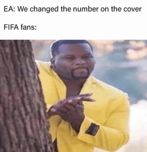 Just the absolute worst of dumps: EA: We changed the number on the cover  FIFA fans: Just the absolute worst of dumps