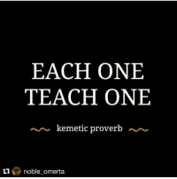 Repost @noble_omerta with @repostapp ・・・ SHOW ME.. I'LL SHOW YOU .. ReachUpInTheSkyAndSnatchLightning: EACH ONE  TEACH ONE  kemetic proverb  ti  noble omerta Repost @noble_omerta with @repostapp ・・・ SHOW ME.. I'LL SHOW YOU .. ReachUpInTheSkyAndSnatchLightning