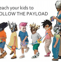 overwatch: each your kids to  OLLOW THE PAYLOAD overwatch