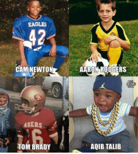 San Francisco 49ers, Aaron Rodgers, and Cam Newton: EAGLES  CAM NEWTON  AARON RODGERS  EME  49ERS  TOM BRADY  AQIB TALIB NFL stars as kids. 🤣🤣🤣  LIKE Our Page NFL Memes!