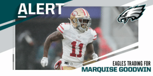 Eagles trading for 49ers WR Marquise Goodwin. (via @Rapsheet + @MikeGarafolo) https://t.co/C158h59eQu: Eagles trading for 49ers WR Marquise Goodwin. (via @Rapsheet + @MikeGarafolo) https://t.co/C158h59eQu