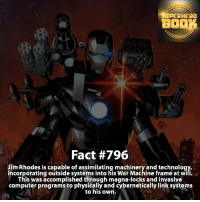 Memes, Deadpool, and War Machine: EAH  BO  Fact #796  Jim Rhodes is capable of assimilating machinery and technology,  incorporatingoutside systems into his War Machine frame at will.  This was accomplished through magna-locks and invasive  computer programs to physically and Cybernetically link systems  to his own. War Machine! - marvel superhero facts marvelfacts supervillain rocketracoon spiderman marveluniverse anime marvelstudios xmen daredevil avengers comics mcu marvelart marvelcomics teamcap civilwar teamironman ironman avengers deadpoolmovie captainamerica deadpool blackpanther andrewgarfield ===================================