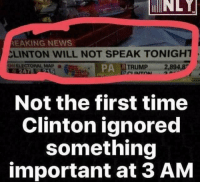 Memes, Maps, and 🤖: EAKING NEWS  CLINTON WILL NOT SPEAK TONIGHT  PA ATRUMP 2.8948'  ELECTORAL MAP  Not the first time  Clinton ignored  something  important at 3 AM -Jacob