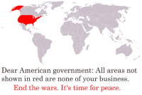 End the violence. Vote Libertarian. https://www.lp.org/membership/: ear American go  D vernment:. All areas not  shown in red are none of your business.  End the wars. It's time for peace. End the violence. Vote Libertarian. https://www.lp.org/membership/