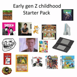 Fire, Friends, and True: Early gen Z childhood  Terraria  Starter Pack  HINECRAFT  SMOSH>>  HAPPY  FRIENDS  DIARY  of a  Winpy Kid  120 HP  Charizard  MARIOKART.  DS  Kkystory Dung Pon  PLATINUM  EXPLORERS OF SKY  Fire spin Dscard Ener 100 True it really was