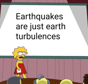 Reddit, Earth, and Earthquakes: Earthquakes  are just earth  turbulences If you think about it...