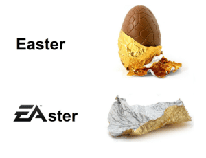 Please no EA by chebke MORE MEMES: Easter  EAster Please no EA by chebke MORE MEMES