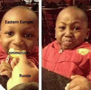 Reddit, Europe, and Russia: Eastern Europe  Communism  Russia Titeles suck