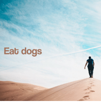 Eat Dogs