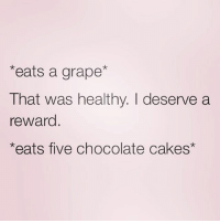 Ooh and I'm going to treat myself to a bottle of grape juice 🍷🍷🍷I'm just so healthy 😊💁🏼 repost from the fit as fuck @northwitch69 😍 get following her!!! @northwitch69 @northwitch69 @northwitch69 northwitch69 fabsquad goodgirlwithbadthoughts 💅🏽: *eats a grape  That was healthy. deserve a  reward  *eats five chocolate cakes Ooh and I'm going to treat myself to a bottle of grape juice 🍷🍷🍷I'm just so healthy 😊💁🏼 repost from the fit as fuck @northwitch69 😍 get following her!!! @northwitch69 @northwitch69 @northwitch69 northwitch69 fabsquad goodgirlwithbadthoughts 💅🏽