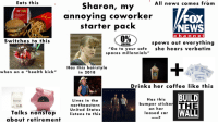 """News, Starter Packs, and Millennials: Eats this  All news comes from  Sharon, my  annoying coworker  starter pack  NEWS  c ha n n e  Switches to this  0%  IBERA  spews out everything  """"Go to your safe she hears verbatim  spaces millennials""""  Has this hairstyle  in 2018  when on a """"health kick""""  Drinks her coffee like this  FLORIDA GE ORGIA LINE  BUILD  Lives in the  northeastern  United States  listens to this  Has this  bumper sticke  on hner  ea sed car  SAVINGS  WALL  Talks nonstop  about retirement"""
