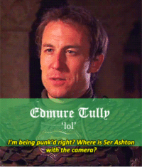 "Game of Thrones, Lol, and Tumblr: Ebmure Tully  lol'  I'm being punk 'd right? Where is Ser Ashton  with the camera? <p><a class=""tumblr_blog"" href=""http://lukecastellan.tumblr.com/post/49829863789"">lukecastellan</a>:</p> <blockquote> <p><a href=""http://brienneoftarth.tumblr.com/tagged/realgot"">game of thrones as the real housewives of westeros</a></p> </blockquote>"
