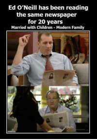 Children, Family, and Memes: Ed O'Neill has been reading  the same newspaper  for 20 years  Married with Children Modern Family