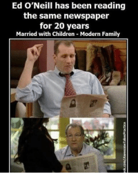 Memes, Modern Family, and 🤖: Ed O'Neill has been reading  the same newspaper  for 20 years  Married with Children Modern Family memes memesdaily