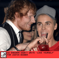 """""""Love Yourself"""" is one of Justin Bieber's biggest hits off Purpose, but Ed Sheeran — who collaborated with Biebs for the song — almost threw it away completely. In an interview with 97.1 AMP Radio yesterday, Sheeran revealed that he originally wrote """"Love Yourself"""" for, well, himself. More specifically, for his upcoming album featuring new singles """"Shape of You"""" and """"Castle on the Hill."""" """"That was a song I had written for Divide. It just wouldn't have made it,"""" he confessed to host Carson Daly, revealing he scrapped it for himself and handed it off to Bieber. """"Justin took it and did his thing on it, and released it as a single and made it what it is. ... I wouldn't say it was just all me."""" The rest is history: """"Love Yourself"""" went on to become a smash hit, and Sheeran pointed out that it was Billboard's No. 1 song of 2016. Next month, it's up for Song of the Year at the Grammys alongside Beyoncé's """"Formation,"""" Adele's """"Hello,"""" Mike Posner's """"I Took a Pill in Ibiza,"""" and Lukas Graham's """"7 Years."""" Bieber is also nominated for Best Pop Solo Performance for the song. """"It just shows you that you shouldn't always write stuff off,"""" Sheeran said. So in other words, """"Never Say Never."""" (Sorry, not sorry.) by Deepa Lakshmin: ED SHEERAN DIDN'T WRITE """"LOVE YOURSELF'  FOR JUSTIN BIEBER  NEWS """"Love Yourself"""" is one of Justin Bieber's biggest hits off Purpose, but Ed Sheeran — who collaborated with Biebs for the song — almost threw it away completely. In an interview with 97.1 AMP Radio yesterday, Sheeran revealed that he originally wrote """"Love Yourself"""" for, well, himself. More specifically, for his upcoming album featuring new singles """"Shape of You"""" and """"Castle on the Hill."""" """"That was a song I had written for Divide. It just wouldn't have made it,"""" he confessed to host Carson Daly, revealing he scrapped it for himself and handed it off to Bieber. """"Justin took it and did his thing on it, and released it as a single and made it what it is. ... I wouldn't say it was just all me."""" Th"""