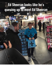 Total fanboy cosplay. http://9gag.com/gag/a1bQxoY?ref=fbpic: Ed Sheeran looks like he's  queuing up meet Ed Sheeran  new new  Sheera Total fanboy cosplay. http://9gag.com/gag/a1bQxoY?ref=fbpic