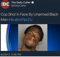 <p>Something doesn&rsquo;t add up 🤔</p>: EDC  The Daily Caller  @DailyCaller  Cop Shot In Face By Unarmed Black  Man trib.al/vd7przu  6/29/17, 4:38 PM <p>Something doesn&rsquo;t add up 🤔</p>