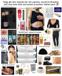 """meet the queen of the soft boys: """"edgy girl who resents her rich parents, moved to Brooklyn  and now does stick and pokes at parties"""" starter pack .  @emotionalmemegirlz  a lot of white quilt""""  (OPEN  """"BowDAYguh"""" instead of bodega  what's good my guy  chola 90s fashion leokbook-Google Search  venmo  xarts of brookhyn to avoid at night Google Search  pentritying- Gsogle Search  ·  how to not be a gentrifier after gentrifying-Google Search  FUCK  you can ash anywhere  meet the queen of the soft boys"""