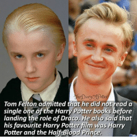 👈 Swipe left for more! Your battery percentage represents how likely you will meet Tom, comment down below! 👇💜 Which HP film is your favourite? ✨ ♔ Tag a friend who loves Harry Potter too! 😻⚡ ◇ Potterheads⚡count: 143,920: eDia  Tom Felton admitted that he did not read a  single one of the Harry Potter books before  landing the role of Draco. He also said that  his favourite Harry Potter film was Harry  Potter and the Half Blood Prince, 👈 Swipe left for more! Your battery percentage represents how likely you will meet Tom, comment down below! 👇💜 Which HP film is your favourite? ✨ ♔ Tag a friend who loves Harry Potter too! 😻⚡ ◇ Potterheads⚡count: 143,920
