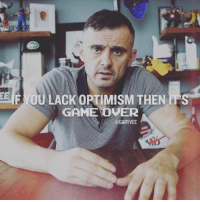 mindset dictates actions - understand this please: EE  F OU LACKOPTIMISMTHEN IPS  GAME OVER  - @GARYVEE mindset dictates actions - understand this please