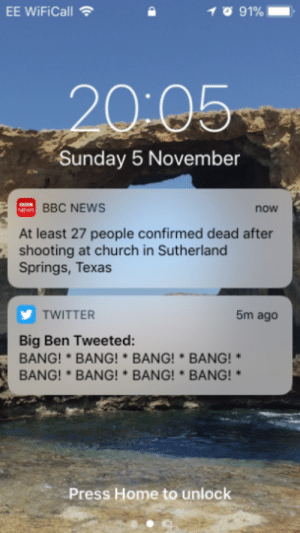 Church, News, and Tumblr: EE WiFiCall  20-05  Sunday 5 November  BBC NEWS  now  At least 27 people confirmed dead after  shooting at church in Sutherland  Springs, Texas  TWITTER  5m ago  Big Ben Tweeted:  BANG!*BANG!* BANG! BANG!*  BANG!*BANG!BANG!BANG!  Press Home to unlock memehumor:  Unfortunate timing from the unofficial Big Ben Twitter account on Bonfire Night…