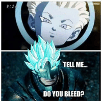 """Dragonball, Lol, and Memes: EFND  TELL ME...  DO YOU BLEED? lol DB DBZ DBS DragonBall DragonBallZ - """"Everything is possible, the impossible just takes longer."""""""