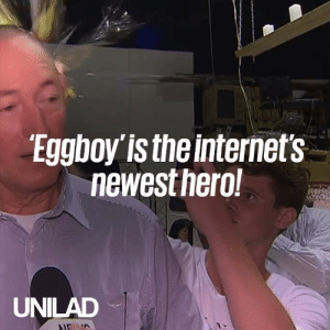 The internet's new hero, Eggboy, will donate the money raised in his name to victims of the Christchurch attack. What a cracking guy👏👏: Eggboy is the internet's  newestnero  UNILAD The internet's new hero, Eggboy, will donate the money raised in his name to victims of the Christchurch attack. What a cracking guy👏👏