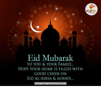 Family, Good, and Home: Eid Mubarak  TO YOU & YOUR FAMILY.  HOPE YOUR HOME IS FILLED WITH  GOOD CHEER ON  EID AL-ADHA & ALWAYS  a u  Colours. COm Wishing You All Eid Mubarak..:)