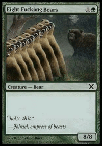 """<p>Do Magic the Gathering memes have potential via /r/MemeEconomy <a href=""""http://ift.tt/2pBs66i"""">http://ift.tt/2pBs66i</a></p>: Eight Fuckiing Bears  Creature-Bear  """"holy shit""""  -Jolrael, empress of beasts  8/8 <p>Do Magic the Gathering memes have potential via /r/MemeEconomy <a href=""""http://ift.tt/2pBs66i"""">http://ift.tt/2pBs66i</a></p>"""