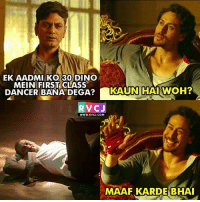 Memes, 🤖, and Mission Impossible: EK AADMI KO 30 DINO  MEIN FIRST CLASS  DANCER BANA DEGA?AUNHAWOH  RVCJ  WWW.RVCJ.COM  MAAF KARDE BHA Mission impossible!
