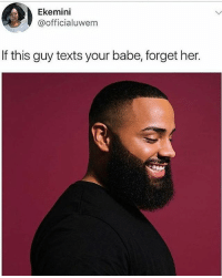 That's not true 😂 Ladies, Yay or Nay? KraksHQ: Ekemini  @officialuwem  If this guy texts your babe, forget her. That's not true 😂 Ladies, Yay or Nay? KraksHQ