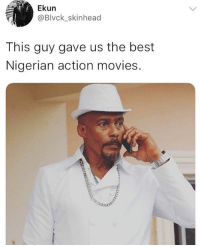 Funny, Memes, and Movies: Ekun  @Blvck_skinhead  This guy gave us the best  Nigerian action movies. Who remembers our no 1 Nollywood villain? 😂😂😂 . . KraksTV Funny humor bants