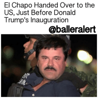 "El Chapo, Memes, and Brooklyn: El Chapo Handed Over to the  US, Just Before Donald  Trump's Inauguration  aballeralert El Chapo Handed Over to the US, Just Before Donald Trump's Inauguration - blogged by @MsJennyb ⠀⠀⠀⠀⠀⠀⠀⠀⠀ ⠀⠀⠀⠀⠀⠀⠀⠀⠀ Joaquin "" El Chapo "" Guzman, one of the world's most notorious drug traffickers of all time, has been extradited to the United States. ⠀⠀⠀⠀⠀⠀⠀⠀⠀ ⠀⠀⠀⠀⠀⠀⠀⠀⠀ Aside from moving enormous amounts of drugs in the US from Mexico, the infamous drug kingpin became widely known by staying a few steps ahead of officials. Then, when finally caught, Guzman managed to escape from prison several times, with the help of prison officials. ⠀⠀⠀⠀⠀⠀⠀⠀⠀ ⠀⠀⠀⠀⠀⠀⠀⠀⠀ Late Thursday (Jan 19), Guzman arrived in New York after being extradited. Apparently, the timing of the extradition was strategic. According to reports, Mexican officials wanted to hand Guzman over to the United States, just before the inauguration of DonaldTrump. ⠀⠀⠀⠀⠀⠀⠀⠀⠀ ⠀⠀⠀⠀⠀⠀⠀⠀⠀ The drug lord will appear in federal court on Friday in Brooklyn, where he will stand trial at a later date, CNN reports. While Guzman is being transported to court, the Brooklyn Bridge will be closed. ⠀⠀⠀⠀⠀⠀⠀⠀⠀ ⠀⠀⠀⠀⠀⠀⠀⠀⠀ Guzman faces six separate indictments in the states, as well as charges in California, Texas, Illinois, Florida and New Hampshire. However, if convicted, he will not receive the death penalty."