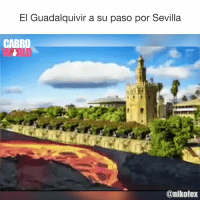 Memes, Hell, and 🤖: El Guadalquivir a su paso por Sevilla  CABRO  @nikofex Welcome To Hell!!! 👿👿👿