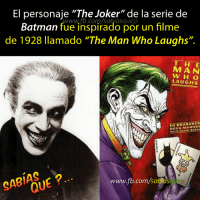"brubaker: El personaje ""The Joker"" de la serie de  Batman  ue inspirado por un filme  de 1928 llamado ""The Man Who Laughs"".  THE  W H A LAUGHS  ED BRUBAKER  GABIHOUE  www.fb.com/sa"