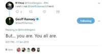 <p>Wholesome Geoff Ramsey (of Achievement Hunter/Rooster Teeth fame)</p>: El Vince VinceVengenz 49m  I wish I was @GeoffLRamsey's friend  Geoff Ramsey  @GeofflRamsey  Following  Replying to @VinceVengenz  But... you are. You all are.  8:01 PM 11 Jan 2018  5 Likes <p>Wholesome Geoff Ramsey (of Achievement Hunter/Rooster Teeth fame)</p>