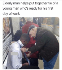 Memes, Work, and Helps: Elderly man helps put together tie of a  young man who's ready for his first  day of work 🙏🙌🏽