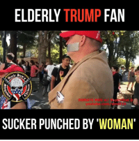 Memes, Shit, and youtube.com: ELDERLY TRUMP FAN  youtube.com/simisi0  SUCKER PUNCHED BY 'WOMAN Why does this shit don't happen around me?