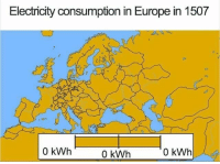 Memes, Europe, and 🤖: Electricity consumption in Europe in 1507  0 kWh  0 kWh  0 kWh Really makes you think