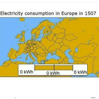 Fucking, Love, and Target: Electricity consumption in Europe in 1507  0 kWh  0 kWh  0 kWh mojave-wasteland-official: This is the most useless fucking map I've ever seen and I love it. I want to print it out and put it on my wall.